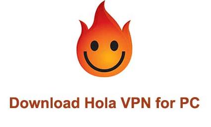 Download Hola VPN For Windows