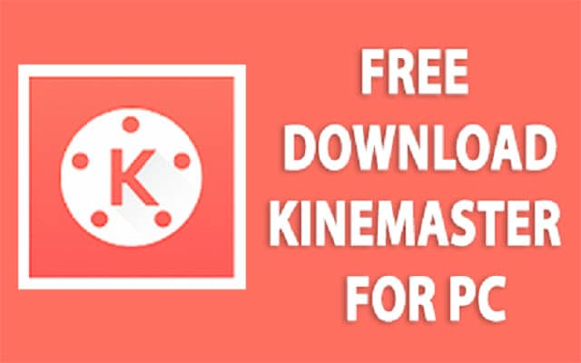 Download Kinemaster For Windows