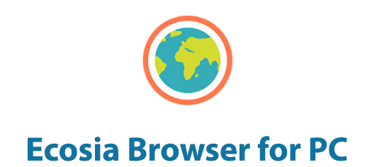 Ecosia Browser For Windows